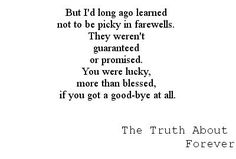 Sarah Dessen, The Truth About Forever quote #farewells.....one of my all time favorite quotes from a book-ever.