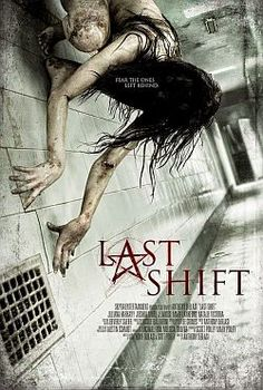 Last Shift (2015) - Review, rating and Trailer