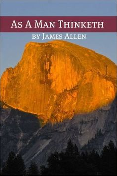 As A Man Thinketh (Annotated with Biography about James Allen) - Kindle edition by James Allen, Golgotha Press. Religion & Spirituality Kindle eBooks @ Amazon.com.