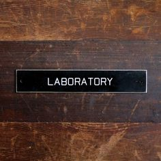vintage laboratory door sign - reserved for sweetanthem