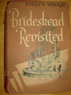 Brideshead Revisited by Evelyn Waugh 1945 HC/DJ 1st/1st