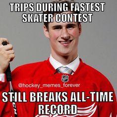 """hockey_memes_forever: """"Dylan Larkin just broke the all-time record for fastest skater!!!!"""""""