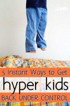 Are the kids hyper and out of control? Here's how to instantly get them to…