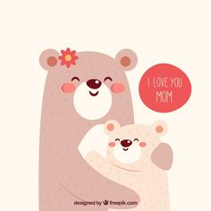 Cute background of bears hugging each other for mother's day Free Vector Mothers Love, Happy Mothers Day, Happy B Day, Happy Fathers Day Images, Mother's Day Background, Mother Bears, Baby Posters, Bear Illustration, I Love You Mom
