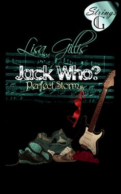 Jack Who? (Silver Strings, #1)