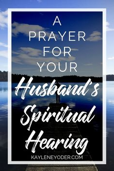 Prayers: A Prayer for Your Husband's Spiritual Hearing - Kaylene Yoder Pray for your husband and for his spiritual growth. Discover how these marriage prayers can strengthen your marriage and help you surrender your relationship to the Lord. Marriage Prayer, Marriage Relationship, Marriage Advice, Love And Marriage, Relationships, Happy Marriage, Christian Wife, Christian Marriage, Prayer For You