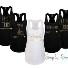 A personal favorite from my Etsy shop https://www.etsy.com/listing/263432043/bride-tribe-bachelorette-tanks