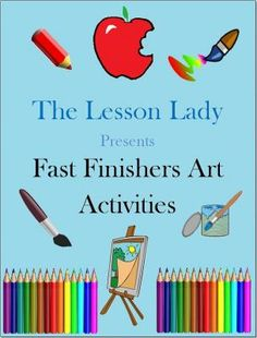 50 Fast or Early Finisher Art Activities from Lesson Lady on TeachersNotebook.com - (52 pages) - Let your fast finishers enhance their creativity with this fast finishers art activities pack! 50 activities will let your students have fun drawing while thinking creatively. My best seller! $
