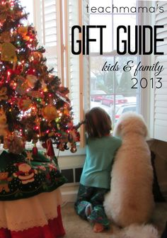 best gifts for kids and families 2013: teachmama's picks