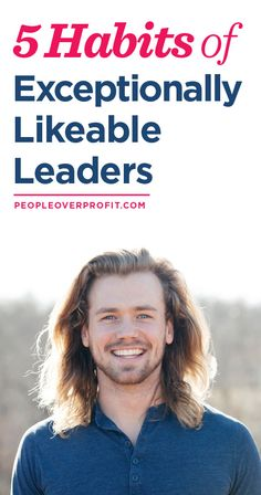 Quotes for Motivation and Inspiration QUOTATION – Image : As the quote says – Description 5 Habits of Exceptionally Likeable Leaders - Leadership Development, Personal Development, Leadership Coaching, Read Later, How To Be Likeable, Marketing, Quotes To Live By, Life Quotes, Self Help