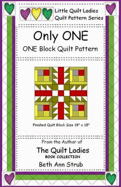 Free Quilt Block Pattern from The Quilt Ladies