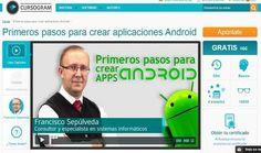 Un curso gratuito y en español, para seguir en línea, destinado a los que quieren dar sus primeros pasos para aprender a crear aplicaciones Android.