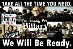 I'm ready for Hillary!