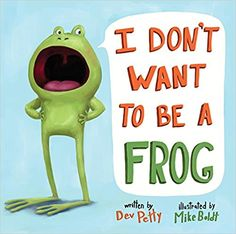 I Don't Want to be a Frog written by Dev Petty and illustrated by Mike Boldt Little Frog complains. He doesn't want to be a frog. He wants to be a cat, or a rabbit, or maybe a pig or a cat, or even an owl. pretty much anything but a frog. Opinion Writing, Persuasive Writing, Writing Rubrics, Paragraph Writing, Essay Writing, Writing Ideas, Writing Inspiration, Toddler Books, Childrens Books