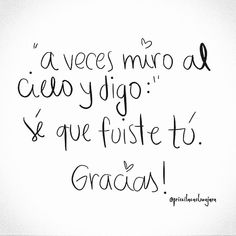 Words Quotes, Wise Words, Sayings, Sad Quotes, Inspirational Quotes, Blessed Quotes, Magic Words, More Than Words, Spanish Quotes