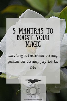5 Mantras to Boost Your Magic