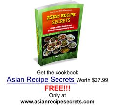 FREE Cookbook @ www.asianrecipesecrets.com