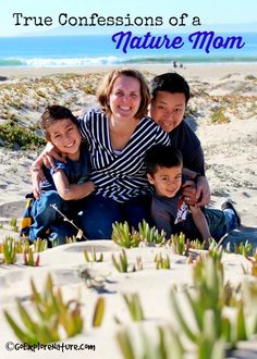 True Confessions of a Nature Mom