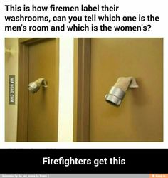 Firefighters understand.