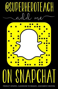 Add SUPERHEROTEACH on Snapchat for secret promo codes for followers only, pics/videos of products in the works, and classroom snapshots!