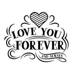Silhouette Design Store: Love You Forever Silhouette Cameo Projects, Silhouette Design, Silhouette Cameo Wedding, Dog Mom, Gravure Laser, Love You Forever, Good Morning Quotes, Love Words, Be Yourself Quotes