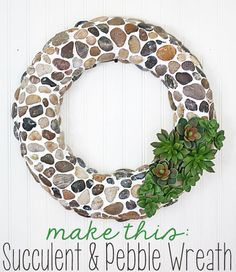 How to make a pebble and faux succulent wreath @Gina @ Shabby Creek Cottage #bhgsummer