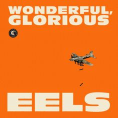 "EELS - Peach Blossom, from the upcoming record ""Wonderful, Glorious"""