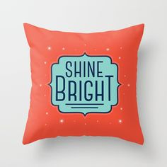 Shine Bright with this retro styled throw pillow.
