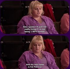 Fat amy (or should i say fat patricia)