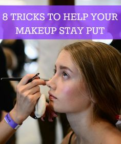 tricks to help your makeup stay put