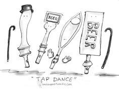 Tap Dance #beer #humor
