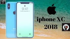 iphone XC 2018 First Look ᴴᴰ