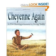 Cheyenne Again: American Indian - Classroom Connection: Social Studies - westward expansion and the impact on Native American Indians