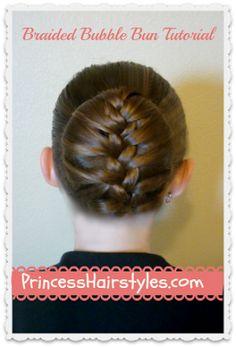 Braided Bubble Bun, Dance Hairstyle Tutorial - Princess Hairstyles   Braids and Hair Style tutorials
