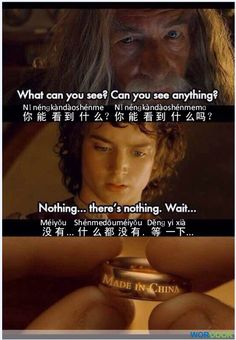 de2377d9ec Chinese jokes - Have you ever bought something made in China? The Hobbit,  Hobbit