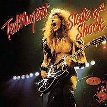 """Ted Nugent, """"State of Shock"""""""