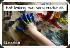 Het belang van sensomotoriek - Lespakket - thema's, lesideeën en informatie - onderwijs aan kleuters