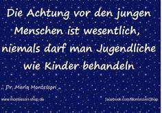 Maria Montessori hat so Recht!
