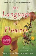 The Language of Flowers: started and finished it yesterday. Riveting, and beautifully written relationships. Plus, it totally validated my obsession with daffodils :)