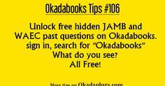 How to Unlock Free Hidden Jamb and Waec Past Questions On Okadabooks ~ Okadaplugs