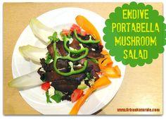 Endive Portabella Mushroom Salad #MeatlessMonday