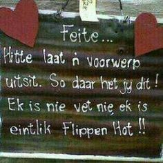 Flippen hot x vet Best Funny Jokes, Funny Quotes, Funny Images, Funny Pictures, Funny Pics, Afrikaanse Quotes, Special Words, Diy Crafts For Gifts, Home Quotes And Sayings