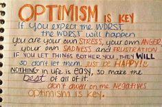 Optimism is key!!!