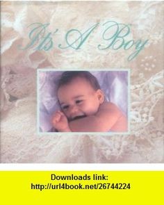 Its a Boy! (9780026154024) Linda Sunshine , ISBN-10: 0026154021  , ISBN-13: 978-0026154024 ,  , tutorials , pdf , ebook , torrent , downloads , rapidshare , filesonic , hotfile , megaupload , fileserve