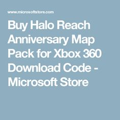 Buy Halo Reach Anniversary Map Pack for Xbox 360 Download Code - Microsoft Store