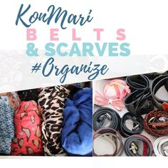 Using the Konmari Method to declutter, organize and store belts and scarves in an simple and effective manner; tips on labeling and storing other accessories. Folding Scarves, How To Store Scarves, Storing Scarves, How To Fold Scarf, Scarf Organization, Countertop Organization, Organization Ideas, Scarf Storage, Belt Hanger