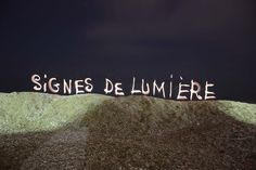 Signes De Lumière - light painting - light art - photography
