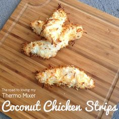 These are made without a tmx but they are so quick and easy I couldn't not post them. My kiddies LOVE chicken strips. I normally make them my Krispy Fried Chicken (or Popcorn Chicken version) which they devour but its nice to have other options. Coconut Chicken Strips, Healthy School Snacks, Healthy Food, Healthy Living Recipes, Savory Snacks, Kid Friendly Meals, Main Meals, Fried Chicken, Chicken Recipes