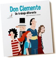 """""""Don Clemente. Un trabajo diferente"""" - Sr. Sánchez (Autoedición)"""
