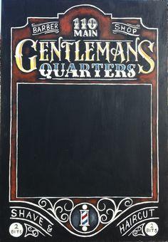 Gentleman's Quarters Barber Shop Chalkboard Sign